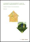 Logements à prix modérés à l'aide de mesures d'aménagem